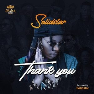 Download Music Mp3:- Solidstar – Thank You