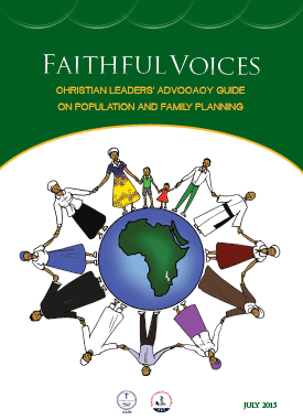 Faithful Voices Christian Leaders Advocacy Guide On Population And Family Planning