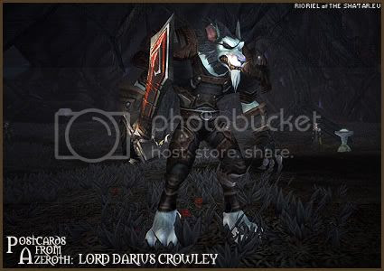 Postcards of Azeroth: Lord Darius Crowley, by Rioriel Ail'thera of theshatar.eu