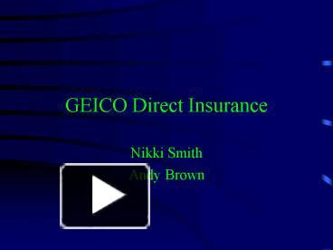 PPT - GEICO Direct Insurance PowerPoint presentation | free to view - id: f307-M2RiO