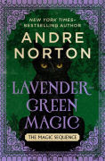 http://www.barnesandnoble.com/w/lavender-green-magic-andre-norton/1100356031?ean=9781504025331