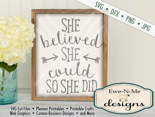 She Believed She Could So She Did Svg Ewe N Me Designs
