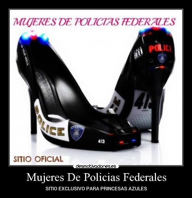 Mujeres De Policias Federales Desmotivaciones