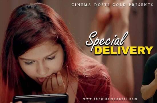 Special Delivery (2021) - CinemaDosti Short Film