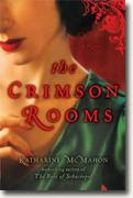 Buy *The Crimson Rooms* by Katharine McMahon online