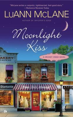 Moonlight Kiss (Cricket Creek, #5)