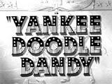 Yankee Doodle Dandy                  (1942)
