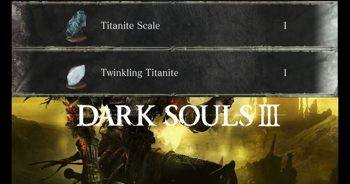 where to get titanite scales ds3