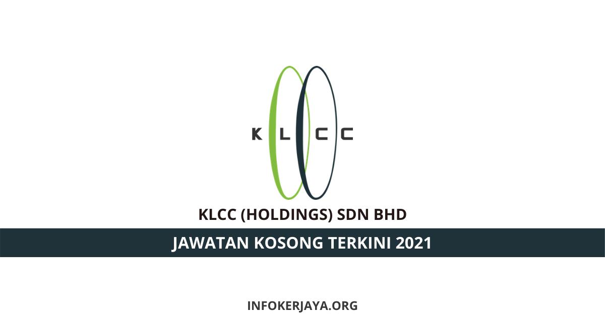 Jawatan Kosong KLCC (Holdings) Sdn Bhd • Jawatan Kosong ...