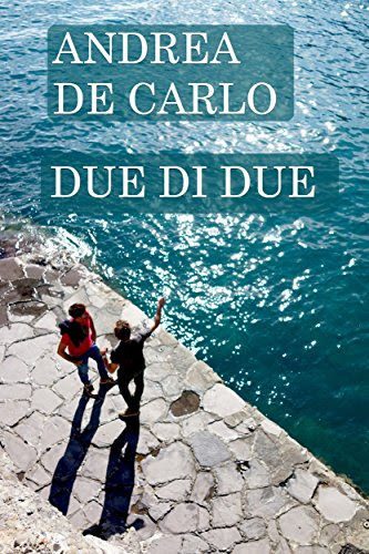 My library z593 ebook pdf download due di due italian for Andrea de carlo due di due