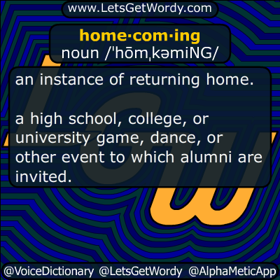 Homecoming 07/07/2017 GFX Definition