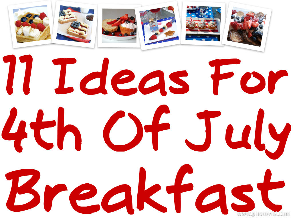 Fourth Of July Breakfast Ideas Making Time For Mommy