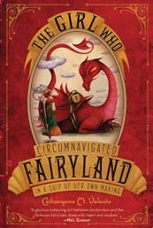 book cover of The Girl Who Circumnavigated Fairyland by Catherynne M. Valente