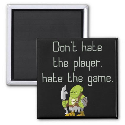 Gaming Geek: Don't Hate the Player Magnet
