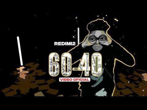 Redimi2 - 60-40 (Video Oficial) + Letra