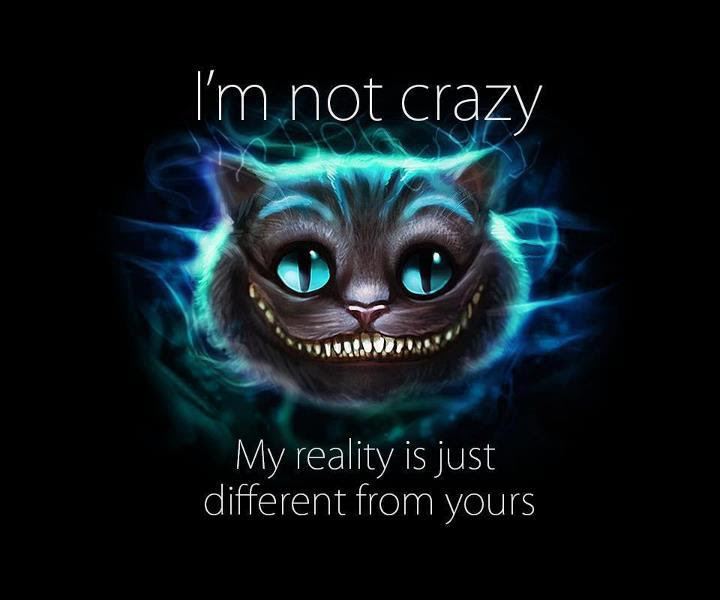 Im Not Crazy Lewis Carroll Live By Quotes