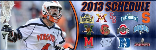 Virginia men's lacrosse head coach Dom Starsia announced his team's schedule for the 2013 season today. UVa, a 2012 NCAA quarterfinalist, boasts a schedule which features nine home games and contests against five teams that saw postseason action in last year's NCAA Championship. Starsia announces his schedule on the heels of Inside Lacrosse's Face-Off Yearbook ranking UVa No. 9 in its preseason poll.