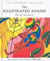 The Illustrated Anansi: Four Caribbean Folk Tales