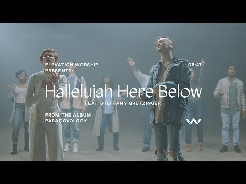 Hallelujah Here Below Elevation Worship Featuring Steffany Gretzinger