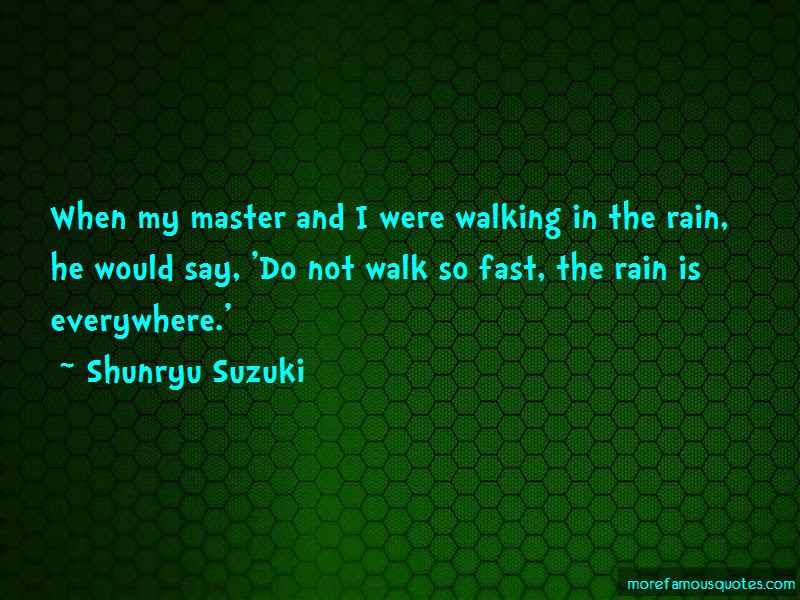 Quotes About Walking In The Rain Top 42 Walking In The Rain Quotes