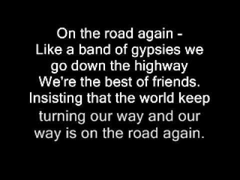 Willie Nelson On The Road Again Lyrics Youtube