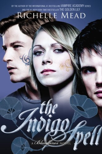 The Indigo Spell: A Bloodlines Novel by Richelle Mead