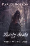 Lonely Souls (The Witch Avenue Series, #1)