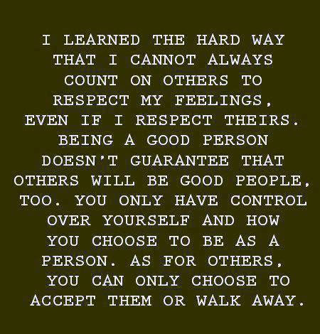 Quotes About Hard Way 373 Quotes