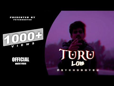 TURU LOB Rap    PsychoBoy SU    OFFICIAL MUSIC VIDEO    2021 - HINDI RAP MUSIC