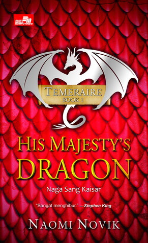His Majesty's Dragon (Naga Sang Kaisar)