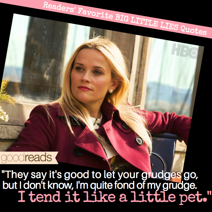 Top Seven Big Little Lies Quotes On Goodreads Goodreads News