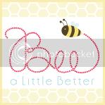 Bee A Little Better
