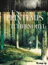 Emmanuel Lepage – Un printemps à Tchernobyl