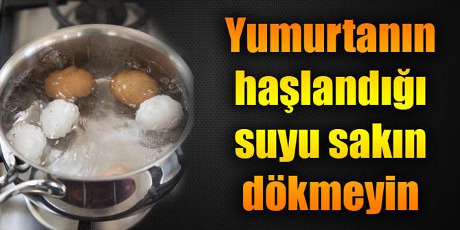 """Résultat de recherche d'images pour """"Haşlanmış yumurtanın suyunu dökmeyin"""""""