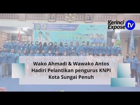 Wako Ahmadi & Wawako Antos Hadiri Pelantikan pengurus KNPI Kota Sungai Penuh
