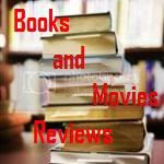Books and Movies Reviews