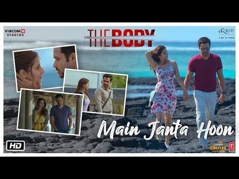 Main Janta Hoon Lyrics Download Song - The Body | Jubin N