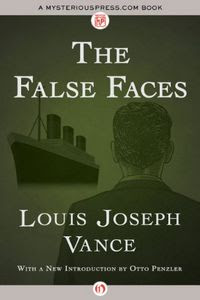 The False Faces by Louis Joseph Vance