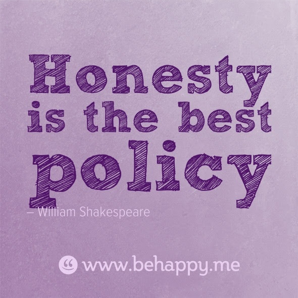 Quotes About Honesty Is The Best Policy 54 Quotes