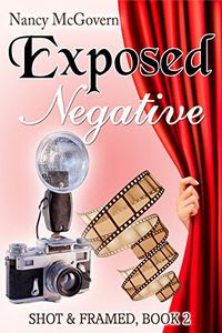 Exposed Negative by Nancy McGovern