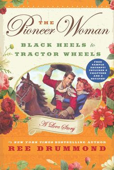 """The Pioneer Woman"" by Ree Drummond"