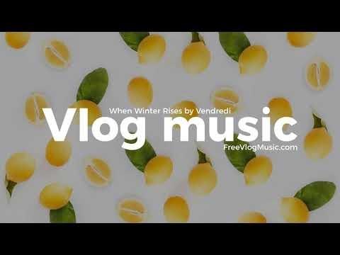 When Winter Rises - Vendredi | Free Music