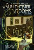 The Sixty-Eight Rooms (Sixty-Eight Rooms Adventure Series #1)