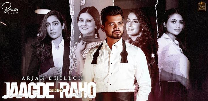 Jaagde Raho Lyrics by Arjan Dhillon