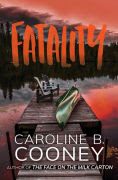 Title: Fatality, Author: Caroline B. Cooney