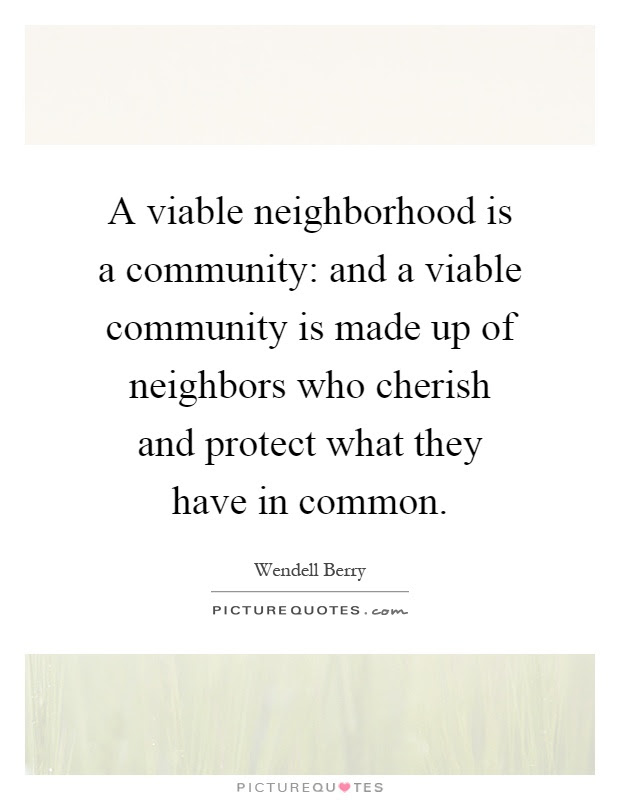 Community And Neighbors Quotes Sayings Community And Neighbors