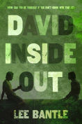 Title: David Inside Out, Author: Lee Bantle