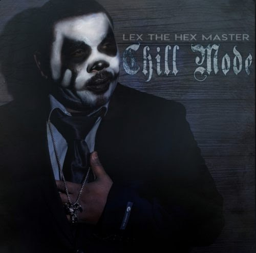 """Lex the Hex Master – """"Chill Mode"""""""