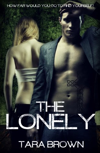 The Lonely by Tara Brown