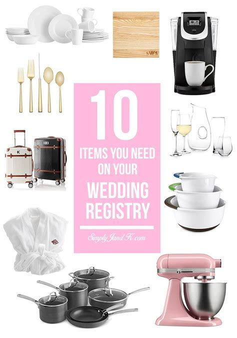 10 Must Have Items for Your Wedding Registry